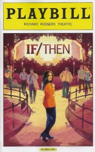 If-Then-Playbill-March-2014-a-New-Musical-on-Broadway-Richard-Rodgers-Theatre-Music-Tom-Kitt-Book-and-Lyrics-Brian-Yorkey-with-Idina-Menzel-Lachanze-Anthony-Rapp-Jerry-Dixon-Jenn-Colella-Jason-Tam-Tam-0