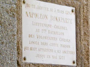 Plaque commemorating the house where Napoleon had once lived.
